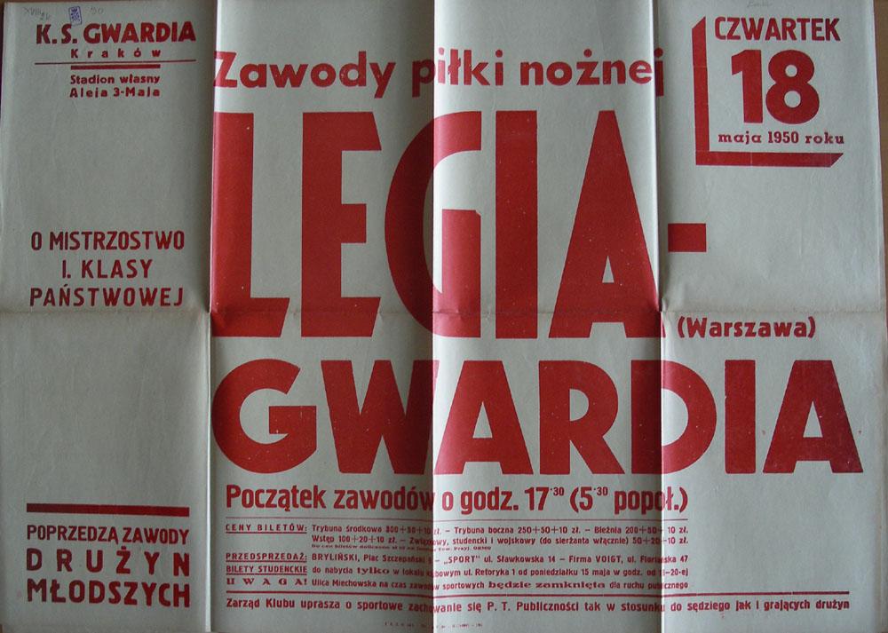 Plakat meczowy z zawodów Wisła Kraków - Legia Warszawa 18 maja 1950 r. Legia jeszcze pod własną nazwą, Wisła już pod nazwą swojego zrzeszenia.