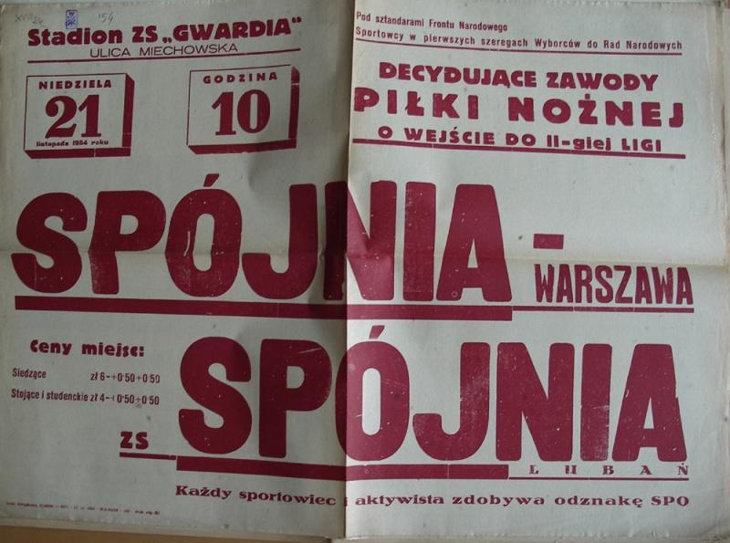 Przykładowy plakat z zawodów Spójni ze Spójnią, gdyby mecz się odbywał miesiąc później na plakacie widniałaby informacja o meczu Sparty ze Spartą.